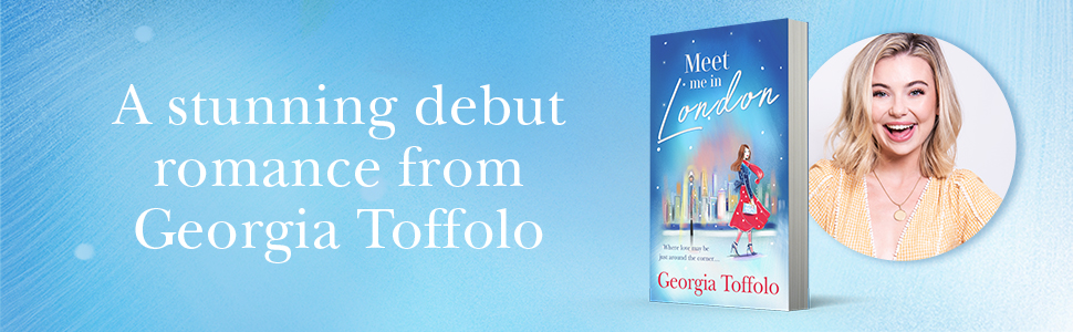 Meet Me in London: Sunday Times Top 20 Bestseller. The sparkling new and  bestselling romance for 2020. Perfect escapism, for fans of Lindsey Kelk  and Heidi Swain.: Amazon.co.uk: Toffolo, Georgia: 9780008375850: Books
