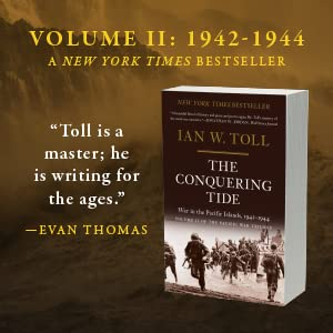 Pacific War Trilogy Ian Toll Conquering Tide