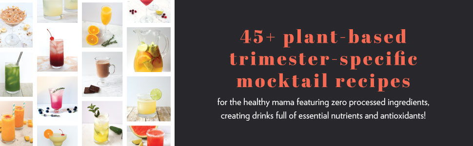drinking for two plant-based trimester pregnancy mocktail recipes recipe nutrition