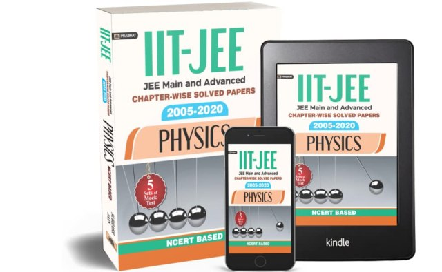 IIT-JEE MAIN & ADVANCED CHAPTER-WISE SOLVED PAPERS (2005 – 2020): PHYSICS WITH 5 MOCK TENCERT BASED