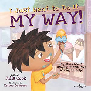 i just want to do it my way RJ Julia Cook Best Me I can Be