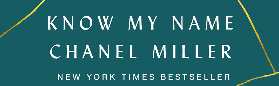Know My Name,Chanel Miller,memoir,me too,biography,miller,powerful,buzzfeed