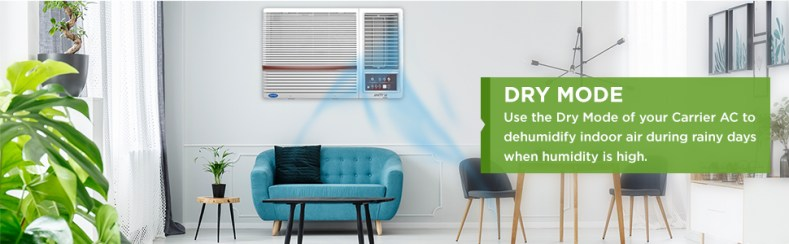 dry mode of Carrier 1.5 Ton 3 Star Window AC (Copper CAW18SN3R39F0 White)