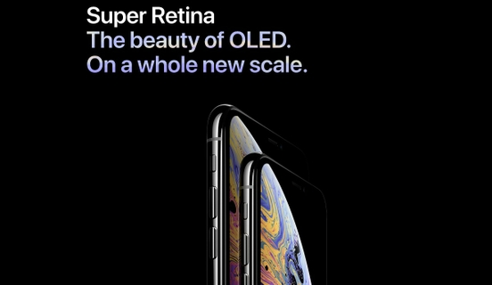 Display: Super Retina,The Beauty Of OLED. On A Whole New Scale.