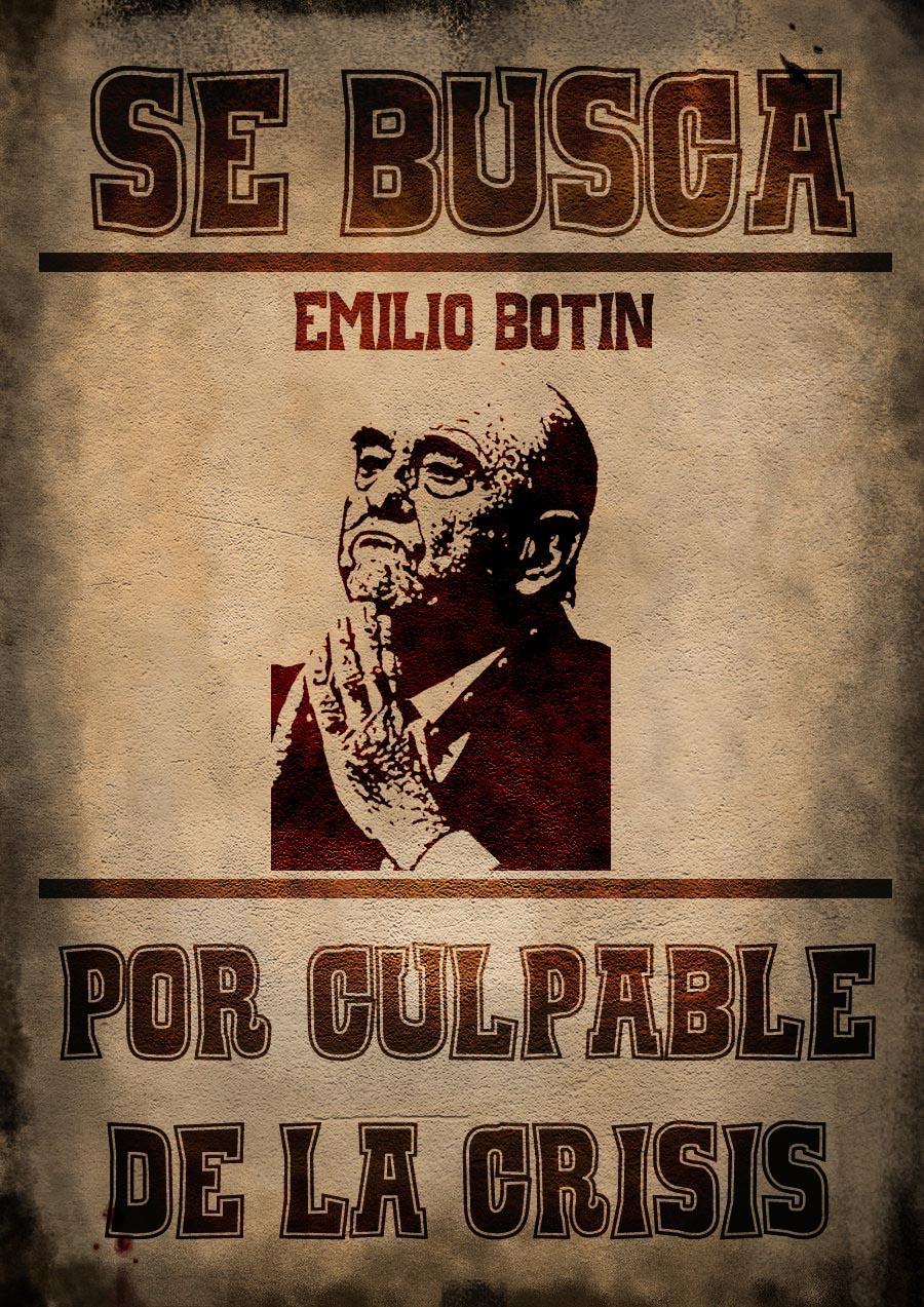 Sabes quiénes son los culpables. ¡Páralos!. Emilio Botín