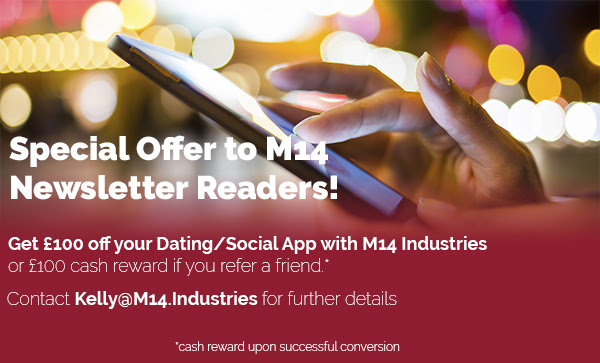 The M14 Dating Industry Newsletter 10th August M14 Industries