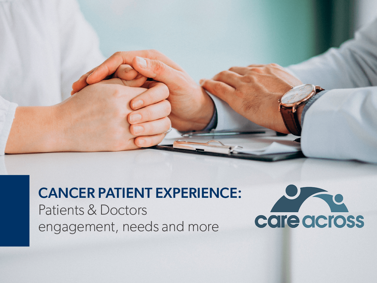Cancer Patient Experience: engagement, needs and more