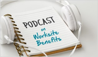 Worksite Benefits Podcast