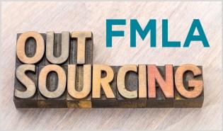 Outsourcing FMLA