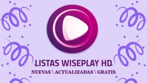 descargar listas wiseplay 2019 actualizadas gratis