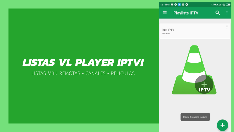listas vl player iptv canales