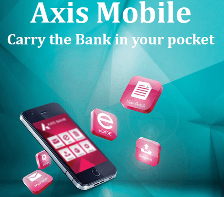 Axis Mobile APP Carry The Bank In Your Pocket Paperblog