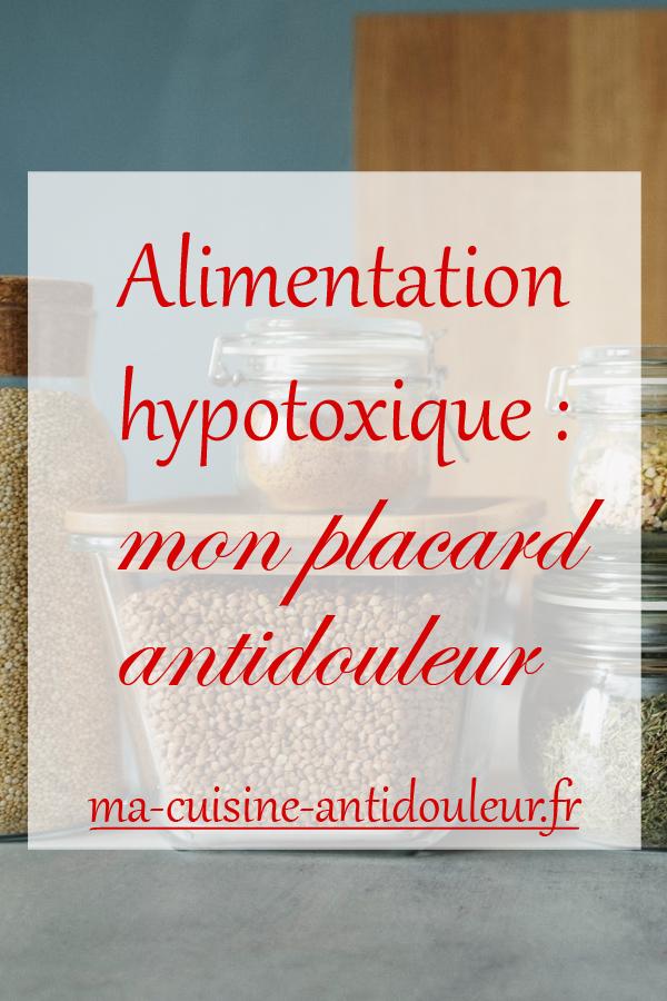 Alimentation hypotoxique : Mon placard antidouleur