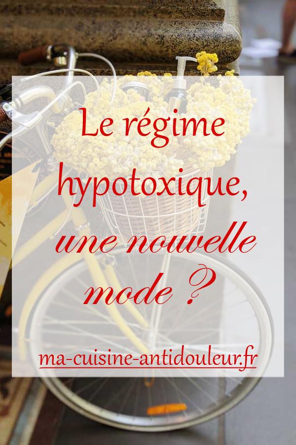 Le régime hypotoxique, un nouveau régime à la mode ?