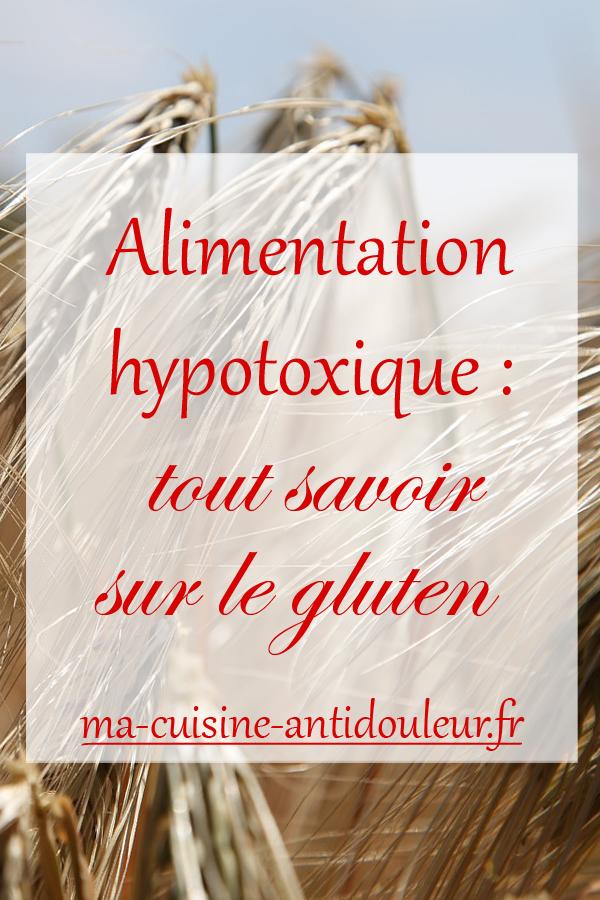 Alimentation hypotoxique : tout savoir sur le gluten
