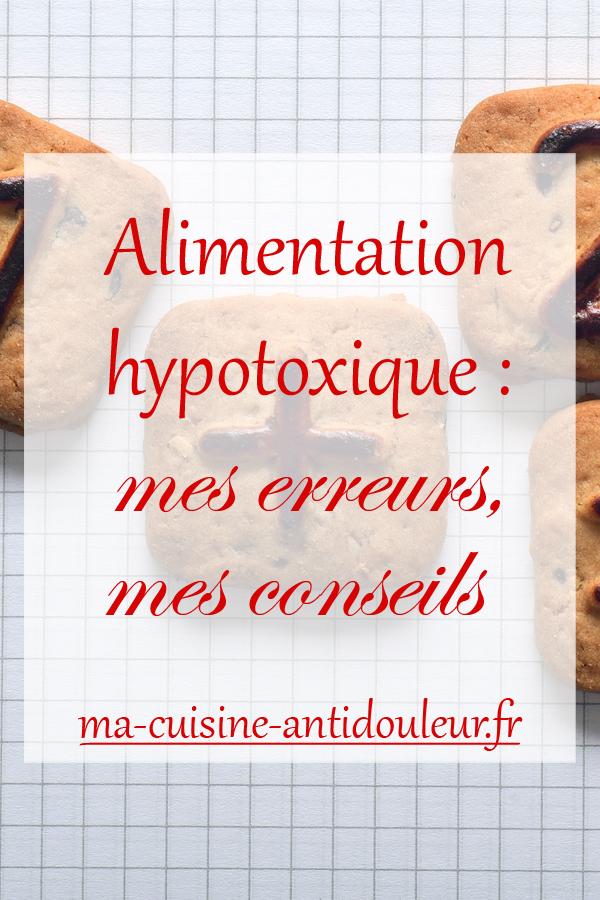 Alimentation hypotoxique : mes débuts, mes erreurs, mes conseils