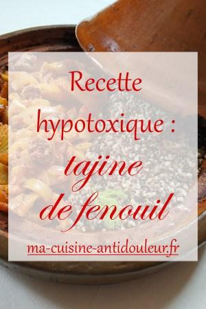 Recette hypotoxique : Tajine de fenouil