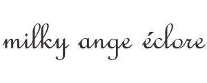 milky ange eclore