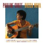 front de l'album Bossa Nova de Pauline Croze
