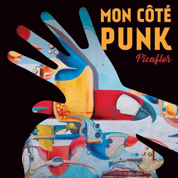 pochette de l'album Picaflor de Mon Côté Punk