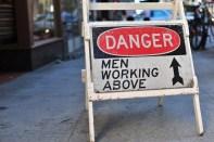 Danger: Men Working Above