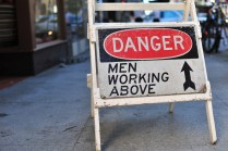 Danger: Men Working Above