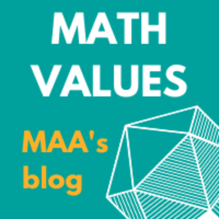 Math Values. MAA's blog