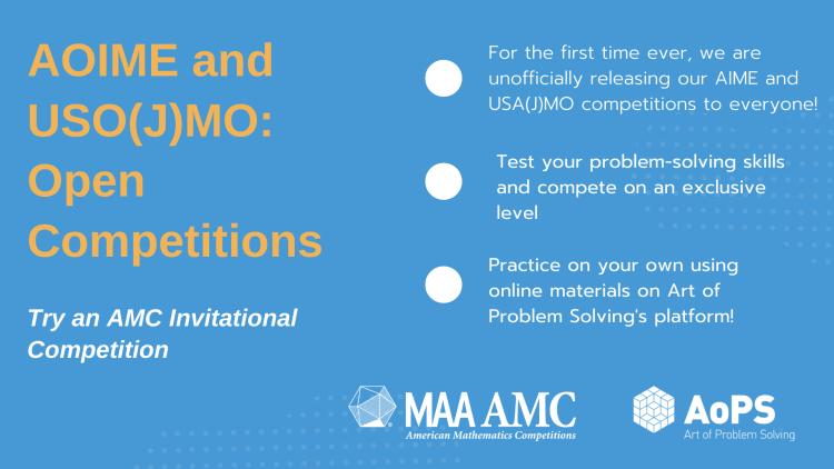 AOIME and USO(J)MO: Open Competitions. Link to https://artofproblemsolving.com/contests/amc