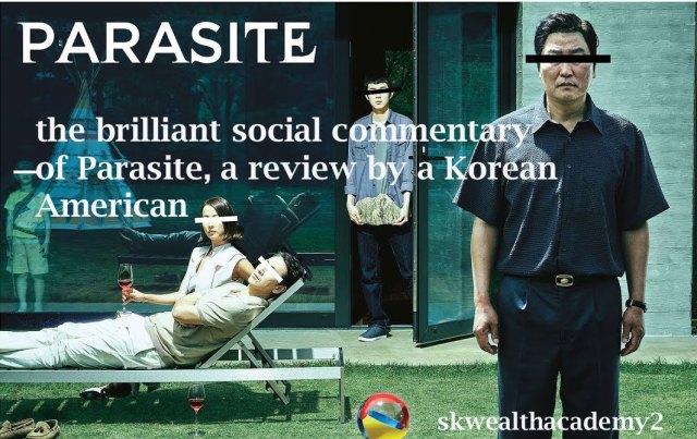 Bong Joon Ho's Parasite, Film Review by Korean American