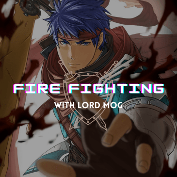"""""""Fire Fighting with Lord Mog"""" Announcement"""