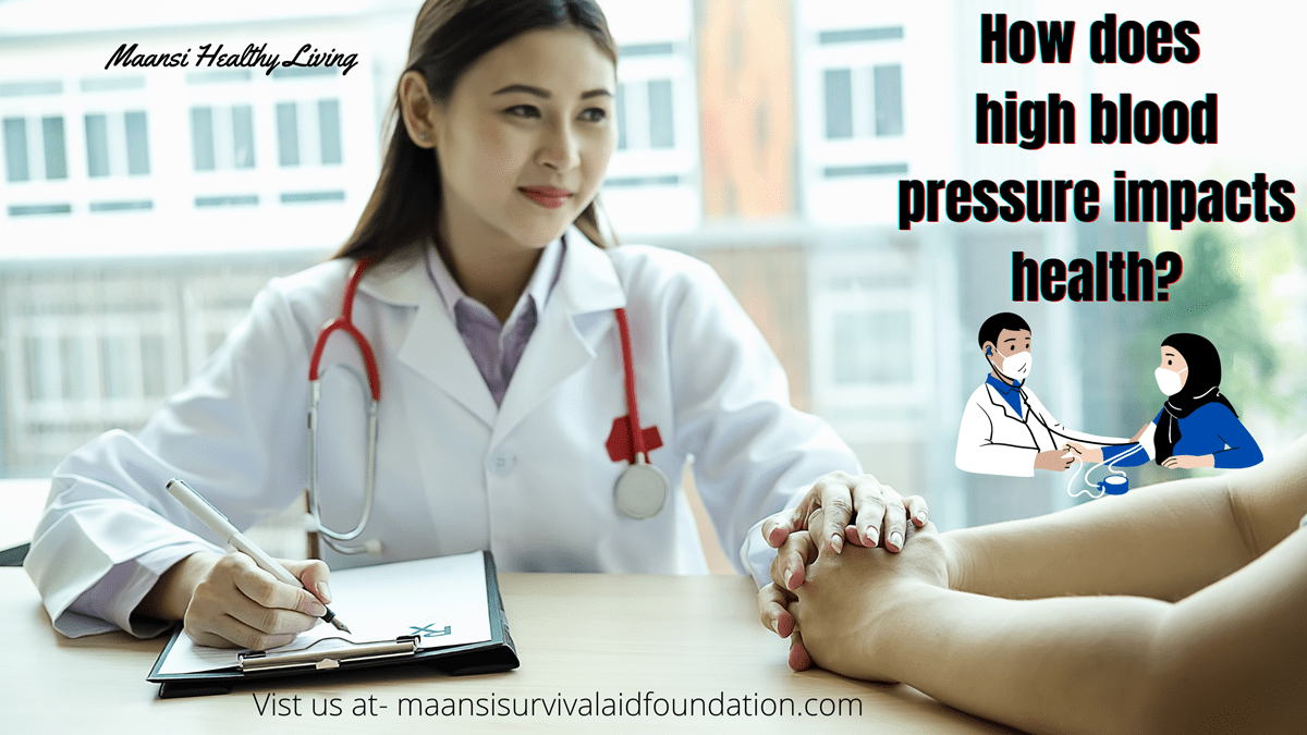 How high blood pressure impact health of a person?