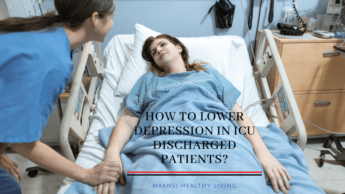 How to Lower Depression in ICU Discharged Patient?