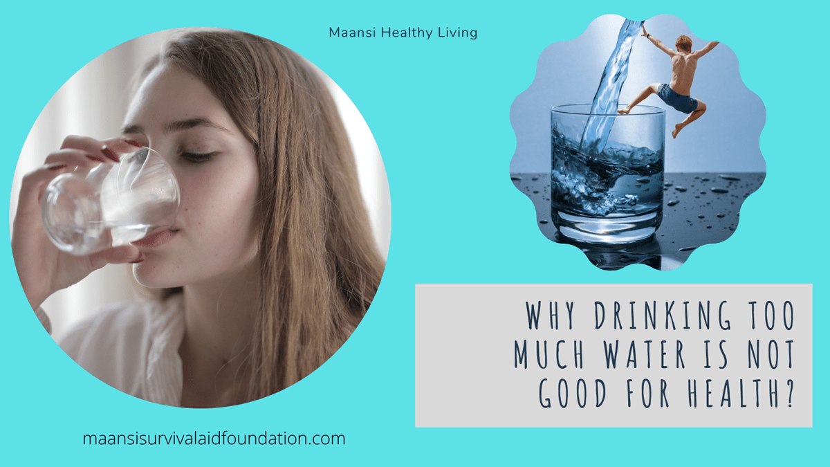 Why drinking too much water is not good for health?