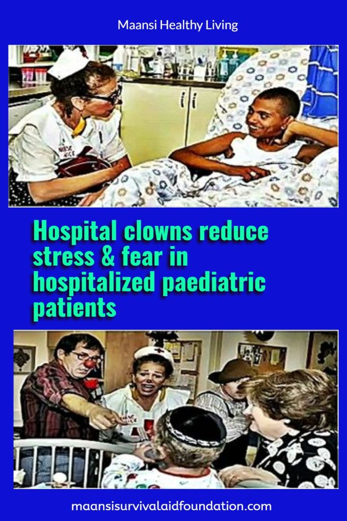 Hospital clowns tend to reduce stress and fear in hospitalized pediatric patients
