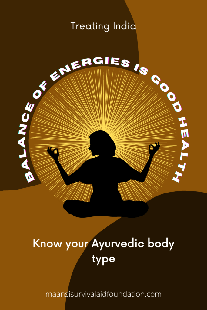Know your Ayurvedic body type and balance your energies for good health