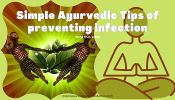 Simple Ayurvedic tips of preventing infection