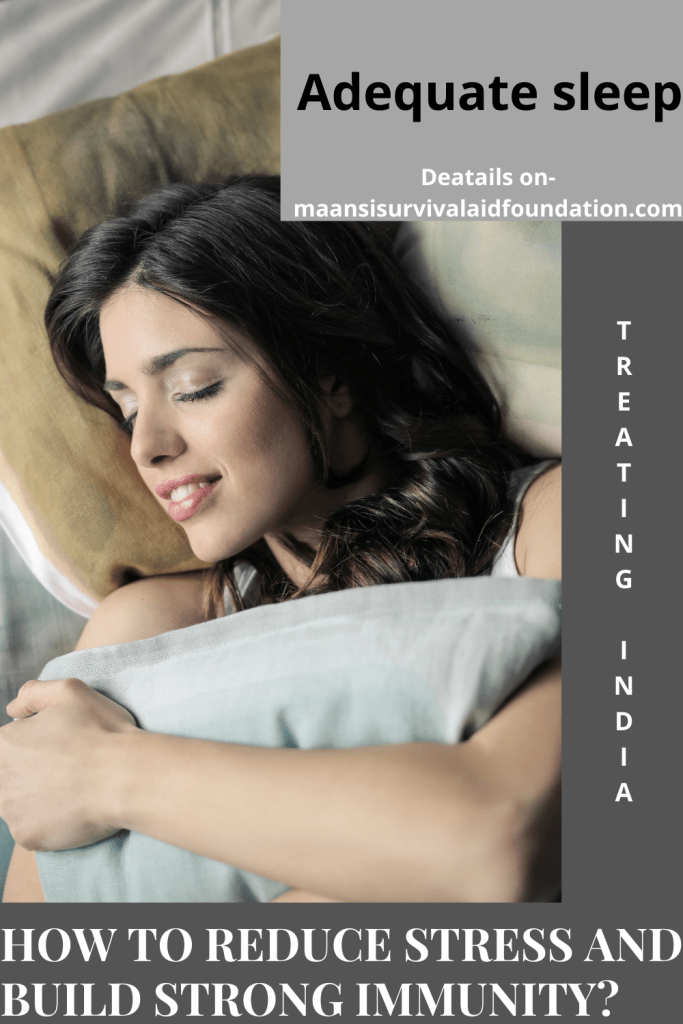 How to reduce stress and build strong immunity- Take adequate sleep