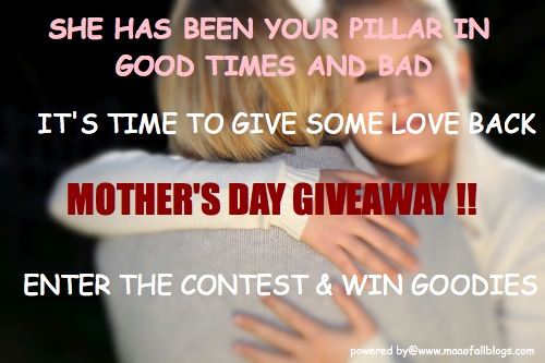 Mother's Day Giveaway !!