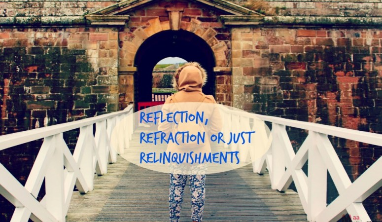 Reflection, Refraction Or Just Relinquishments