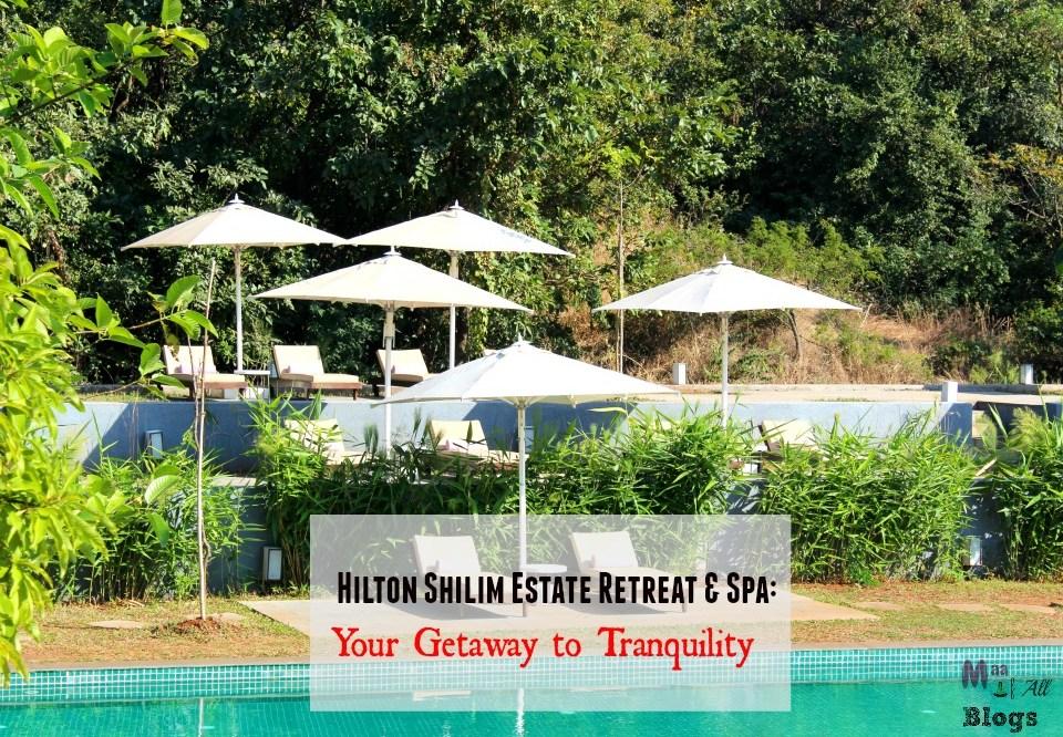 Hilton Shilim Estate Retreat And Spa Review