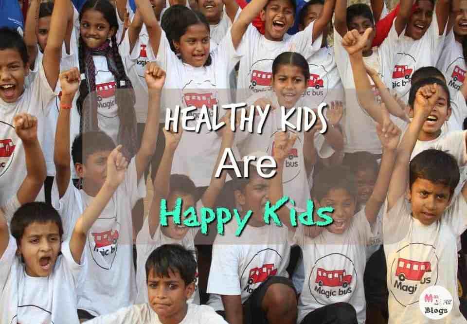 #HealthyKids Are Happy Kids