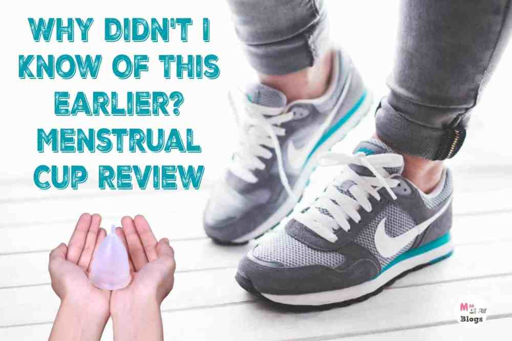 Why Didn't I Know Of This Earlier? Menstrual Cup Review