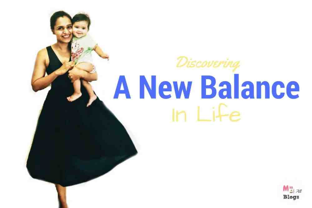 Discovering A New Balance In Life