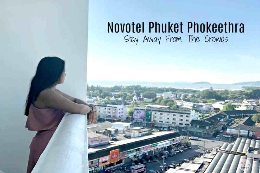Novotel Phuket Phokeethra- Stay Away From The Crowds