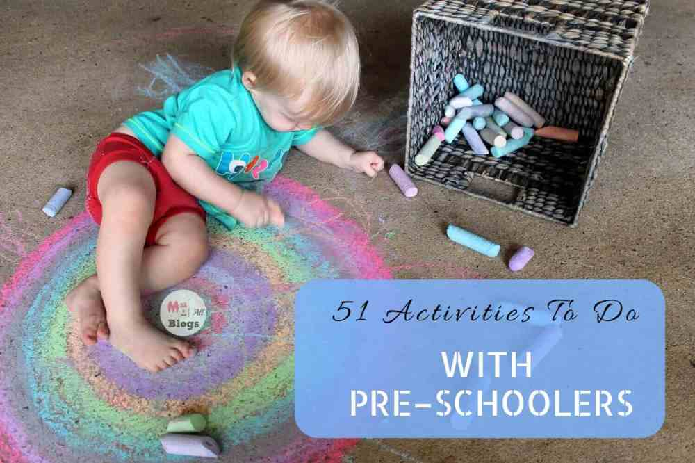51 Activities To Do With Pre-schoolers That Will Keep Them Creatively Engaged