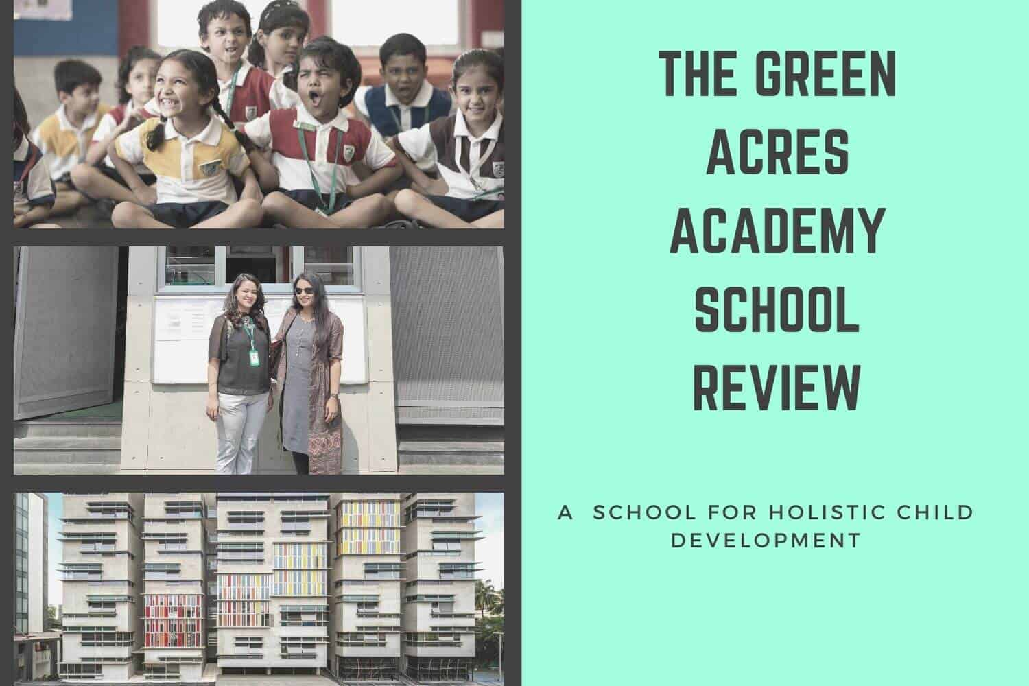 The Green Acres Academy School Review
