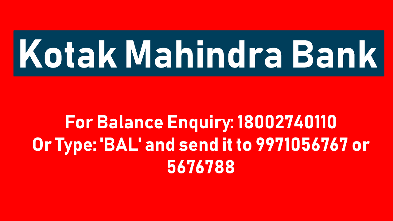 Kotak Mahindra Bank Balance Check Number
