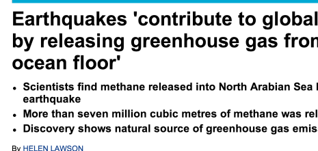 http://www.dailymail.co.uk/news/article-2380434/Earthquakes-contribute-global-warming-releasing-greenhouse-gas-ocean-floor.html