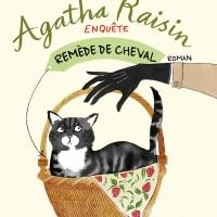 Agatha Raisin enquête - Tome 2 : Remède de cheval