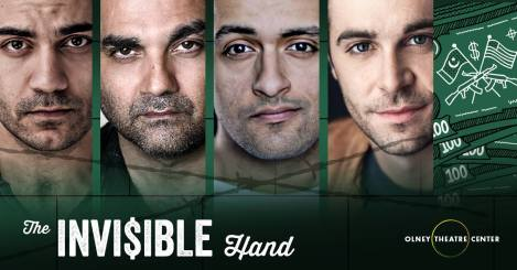 Poster for The Invisible Hand, Olney Theatre, 2018